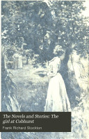 The Novels and Stories  The girl at Cobhurst