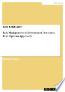 Risk Management in Investment Decisions  Real Options Approach