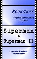 ScripTipps: Superman & Superman II [Pdf/ePub] eBook
