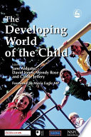 The Developing World Of The Child Book PDF