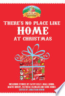 There S No Place Like Home At Christmas