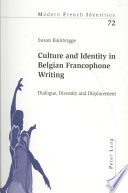 Culture and Identity in Belgian Francophone Writing