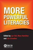 More Powerful Literacies