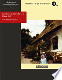 Incidents In The Life Of A Slave Girl Easyread Large Bold Edition  Book PDF