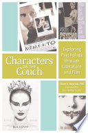 Characters on the Couch  Exploring Psychology through Literature and Film
