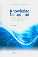 Knowledge Management for Services  Operations and Manufacturing