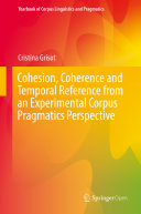 Pdf Cohesion, Coherence and Temporal Reference from an Experimental Corpus Pragmatics Perspective Telecharger