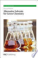 Alternative Solvents for Green Chemistry Book