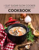 I Quit Sugar Slow Cooker Cookbook Book PDF