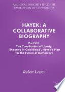Hayek  A Collaborative Biography