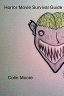 Horror Movie Survival Guide [Pdf/ePub] eBook