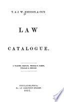 T. & J.W. Johnson & Co.'s Law Catalogue