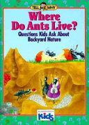 Where Do Ants Live