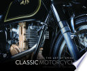 Classic Motorcycles  : The Art of Speed
