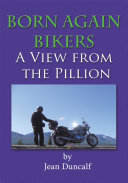 Born Again Bikers A View From The Pillion