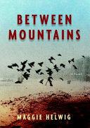 Between Mountains