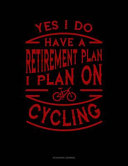 Yes I Do Have a Retirement Plan I Plan on Cycling  Accounts Journal