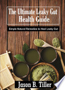 The Ultimate Leaky Gut Health Guide Book PDF
