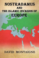 Nostradamus and the Islamic Invasion of Europe Book PDF