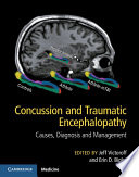 """Concussion and Traumatic Encephalopathy: Causes, Diagnosis and Management"" by Jeff Victoroff, Erin D. Bigler"