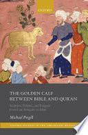 The Golden Calf Between Bible and Qur'an