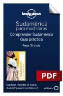 Sudamérica para mochileros 3. Comprender y Guía práctica