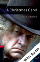 A Christmas Carol - With Audio Level 3 Oxford Bookworms Library