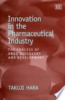 Innovation in the Pharmaceutical Industry Book