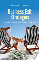 Business Exit Strategies: Family-owned And Other Business