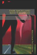 Dark Angels And Redd Tornadoes