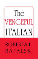 The Vengeful Italian