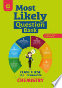 Most Likely Question Bank for Chemistry: ICSE Class 10 for 2021 Examination.epub