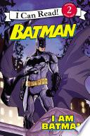 Batman Classic I Am Batman