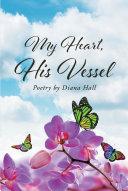My Heart, His Vessel Pdf/ePub eBook