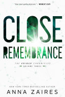 Close Remembrance  The Krinar Chronicles  Volume 3
