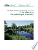Methods for evaluating wetland condition 1 introduction to wetland biological assessment