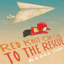 Red Knit Cap Girl to the Rescue [Pdf/ePub] eBook