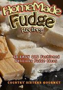 Homemade Fudge Recipes