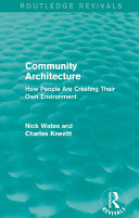 Community Architecture (Routledge Revivals): How People Are ...