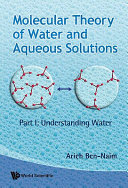Molecular Theory of Water and Aqueous Solutions Book