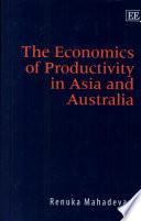 The Economics of Productivity in Asia and Australia