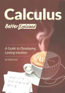 link to Calculus better explained : a guide to developing lasting intuition in the TCC library catalog