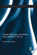 Gender Ideologies And Military Labor Markets In The U S