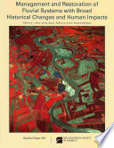 Management and Restoration of Fluvial Systems with Broad Historical Changes and Human Impacts