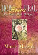 How Flowers Heal