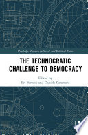 The Technocratic Challenge to Democracy