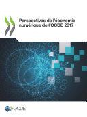 Pdf Perspectives de l'économie numérique de l'OCDE 2017 Telecharger