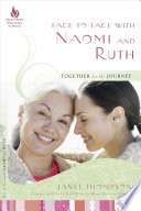 Face to Face With Naomi and Ruth Book