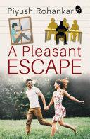 A Pleasant Escape Pdf/ePub eBook