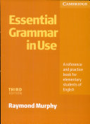 Essential Grammar in Use. English Edition Without Answers